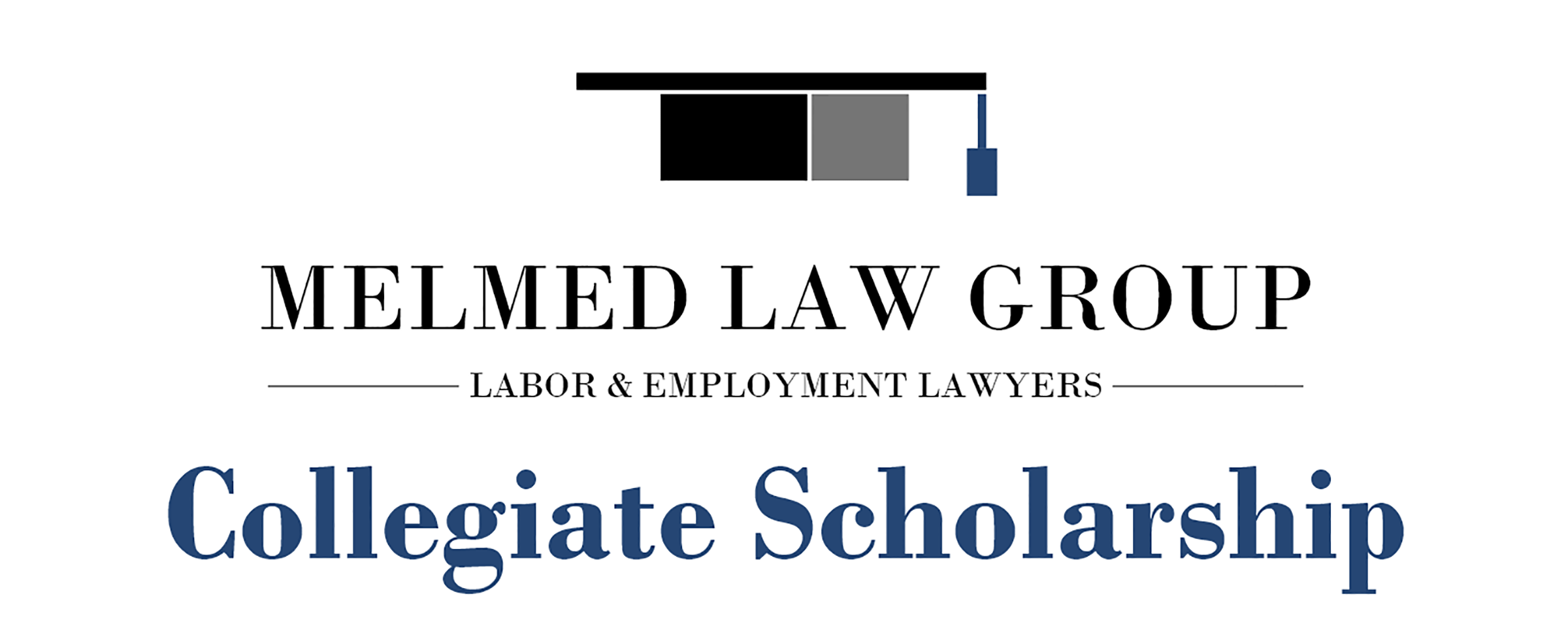 Melmed law group collegiate scholarship
